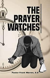 The Prayer Watches: Day & Night Time Prayer Watches