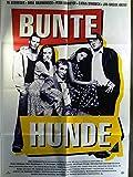 Bunte Hunde - Til Schweiger - Ulrich Wickert - Filmposter