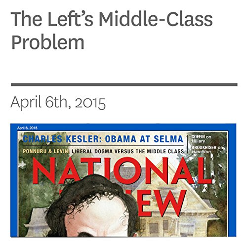The Left's Middle-Class Problem audiobook cover art