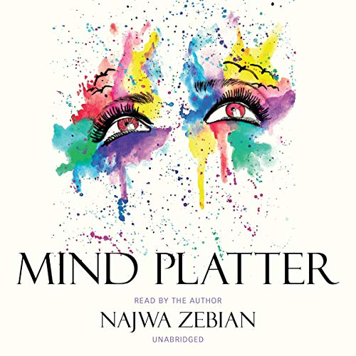Mind Platter Audiobook By Najwa Zebian cover art