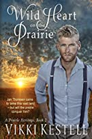 Wild Heart on the Prairie (Prairie Heritage)