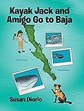 Kayak Jack and Amigo Go to Baj...