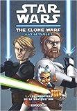 Star Wars - The Clone Wars Aventures T01 - Les chantiers de la destruction