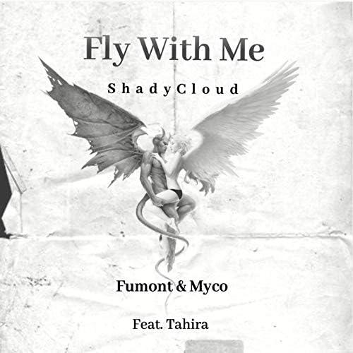 ShadyCloud & Fumont & Myco feat. Tahira