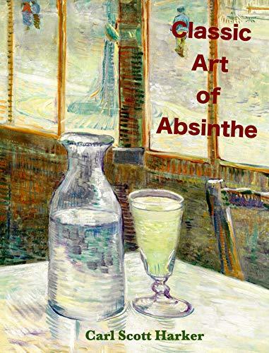 Classic Art of Absinthe (English Edition)
