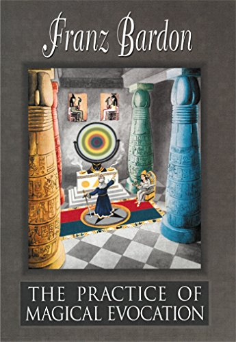 The Practice of Magical Evocation (English Edition)