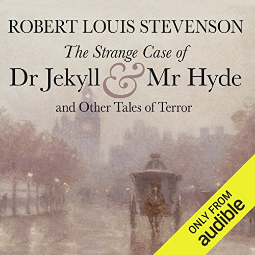 The Strange Case of Dr Jekyll and Mr Hyde and Other Tales of Terror cover art