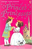 Princes & Princesses (Young Reading, Level 1)