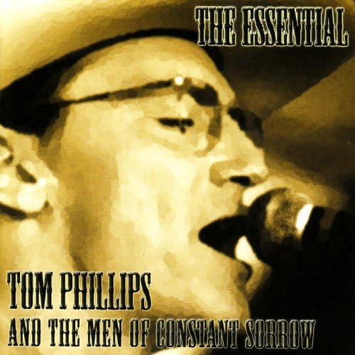 Tom Phillips & The Men of Constant Sorrow