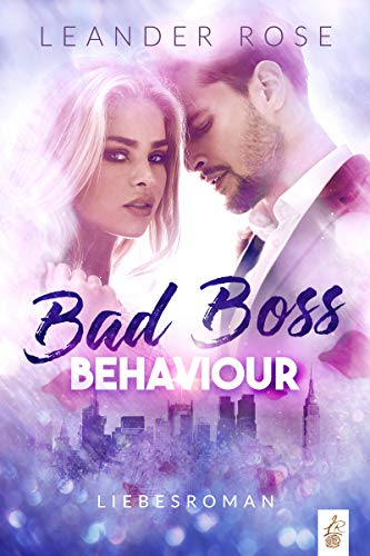 Bad Boss Behaviour: Liebesroman