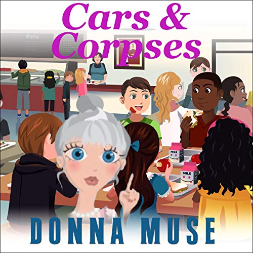 Cars & Corpses Audiobook By Donna Muse cover art