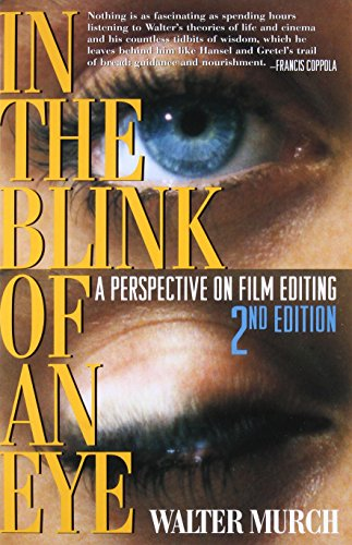 In the Blink of an Eye: A Perspective on Film Editing,...