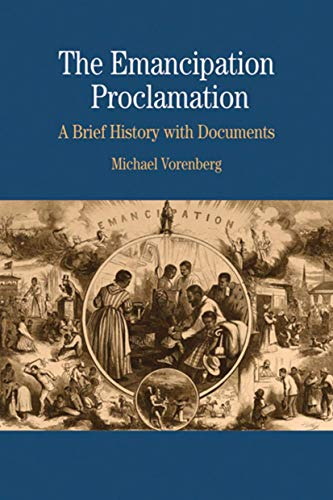 The Emancipation Proclamation: A Brief History with Documents (Bedford Series in History & Culture (Paperback))