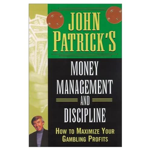 John Patrick's Money Management For Gamblers: How to Maximize Your ...