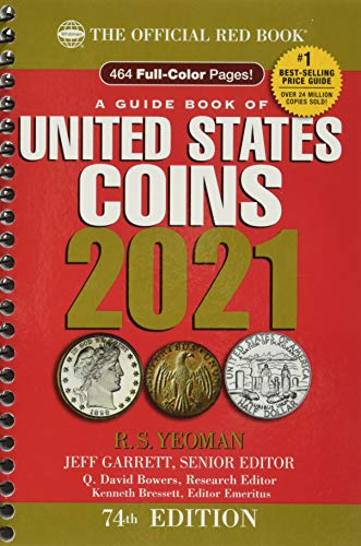 Compare Textbook Prices for A Guide Book of United States Coins 2021 74th ed. Edition ISBN 9780794847968 by Jeff Garrett