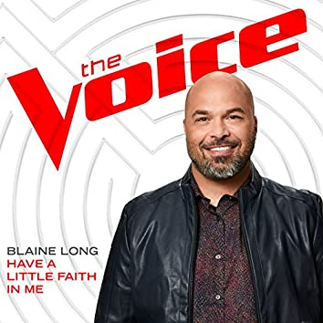 Have A Little Faith In Me (The Voice Performance)