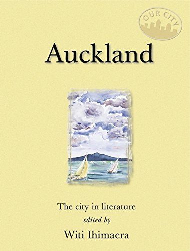 Auckland: The City in Literature (Our City)