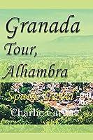Granada Tour, Alhambra