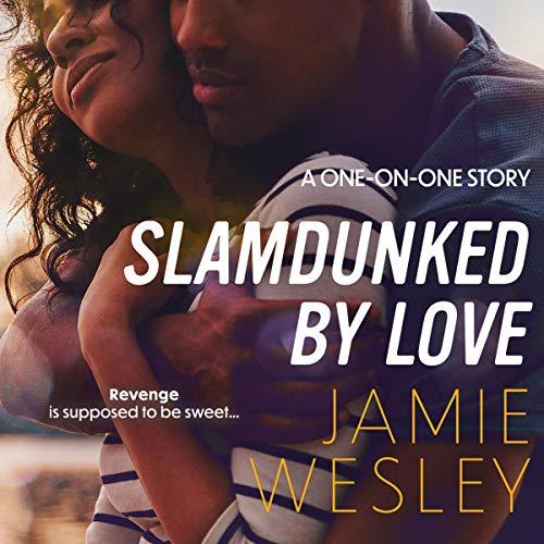 Slamdunked by Love cover art