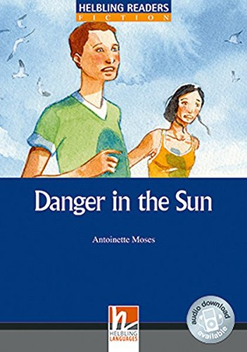 Danger in the Sun, Class Set. Level 5 (B1)