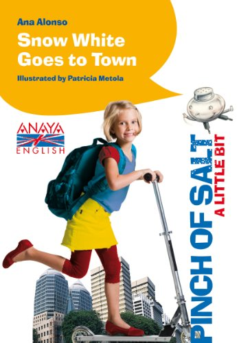 Snow White Goes to Town (Libros Infantiles - Pizca De Sal - Pinch Of Salt)