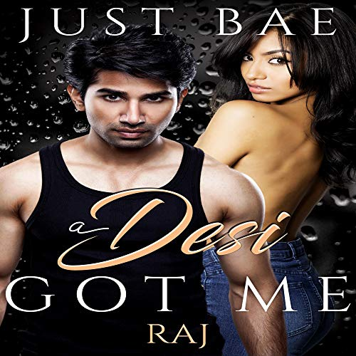 A Desi Got Me: Raj cover art