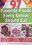 Favorite Foods Every Senior Should Eat (green band edition)