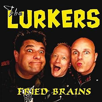 Fried Brains