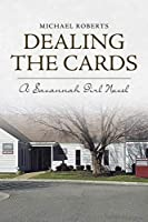 Dealing the Cards: A Savannah Girl Novel