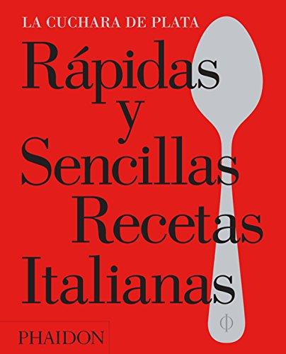 Rapidas Y Sencillas Recetas Italianas (FOOD-COOK)