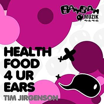 Health Food 4 Ur Ears