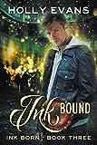 Ink Bound (Ink Born Book 3)