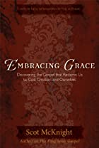 Embracing Grace: A Gospel for All of Us