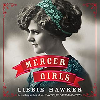Mercer Girls                   By:                                                                                                                                 Libbie Hawker                               Narrated by:                                                                                                                                 Amy McFadden                      Length: 15 hrs and 20 mins     2,350 ratings     Overall 4.1