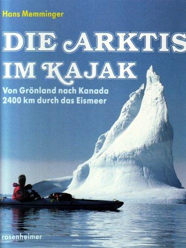 Die Arktis im Kajak