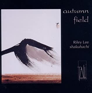Autumn Field: Music for Shakuhachi