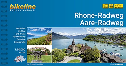 Rhone-Radweg • Aare-Radweg: 647 km (Bikeline Radtourenbücher)