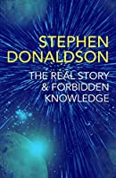 The Real Story & Forbidden Knowledge: The Gap Cycle 1 & 2