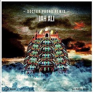 Jah Ali (Doctor Phono Remix) [feat. Ali Pervez Mehdi]