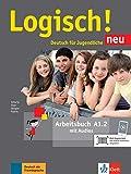 Logisch! neu a1.2, libro de ejercicios con audio online: Arbeitsbuch A1.2 mit Audios zum Download