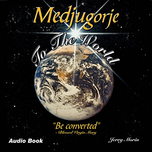 Medjugorje to the World: 'Be Converted' Titelbild