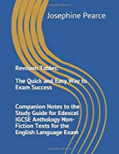Revision Tables:   The Quick and Easy Way to Exam Success: Companion Notes to the Study Guide for Edexcel IGCSE Anthology Non-Fiction Texts for the English Language Exam