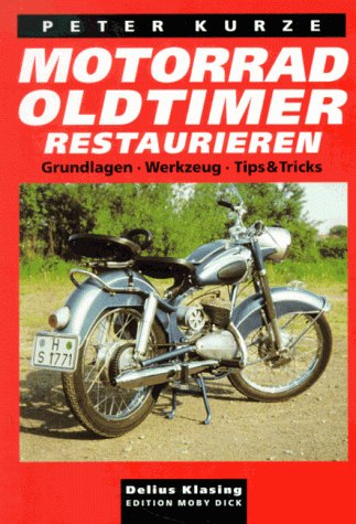 Motorrad-Oldtimer restaurieren: Grundlagen, Werkzeug, Tips & Tricks