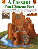 A l'assaut d'un château fort - Gallimard Jeunesse - 15/09/2003