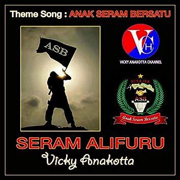 """Seram Alifuru (From """"Anak Seram Bersatu"""")"""