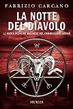 La notte del diavolo: La nuova indagine milanese del commissario Ardigò