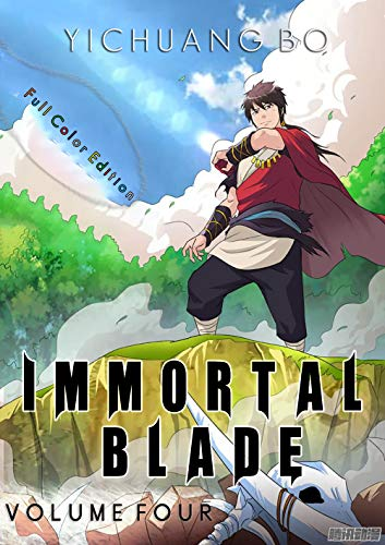 Immortal Blade : Volume Four: Full Color Manga Comic (Immortal Blade Master Book 4) (English Edition)