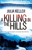 A Killing in the Hills (Bell Elkins, Book 1): A thrilling mystery of murder and deceit