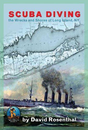 SCUBA DIVING the Wrecks and Shores of Long Island, NY (English Edition)