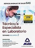 Técnicos Especialistas en Laboratorio del Servicio Andaluz de Salud. Temario específico: Técnico/a Especialista en Laboratorio del Servicio Andaluz de Salud. Temario específico volumen 2
